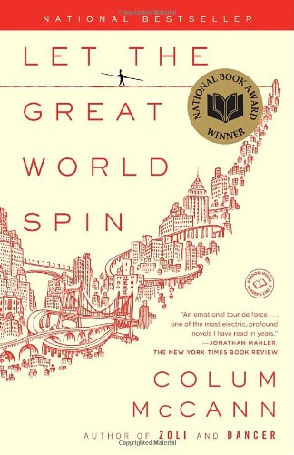 Let the Great World Spin  N/A 9780812973990 Front Cover