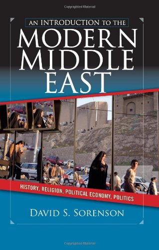 Introduction to the Modern Middle East History, Religion, Political Economy, Politics  2007 (Revised) edition cover