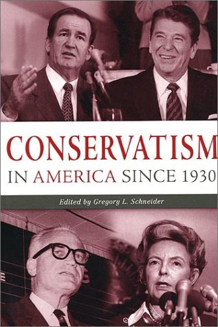 Conservatism in America since 1930   2003 edition cover
