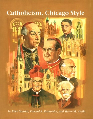 Catholicism, Chicago Style 1st edition cover