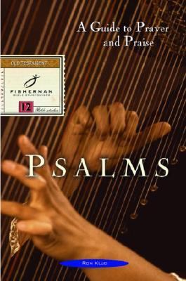 Psalms A Guide to Prayer and Praise N/A 9780877886990 Front Cover