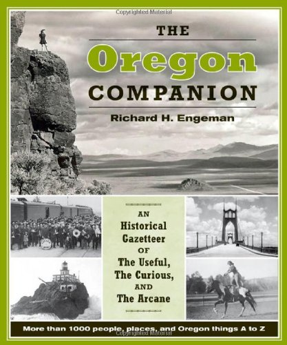 Oregon Companion An Historical Gazetteer of the Useful, the Curious, and the Arcane  2009 edition cover
