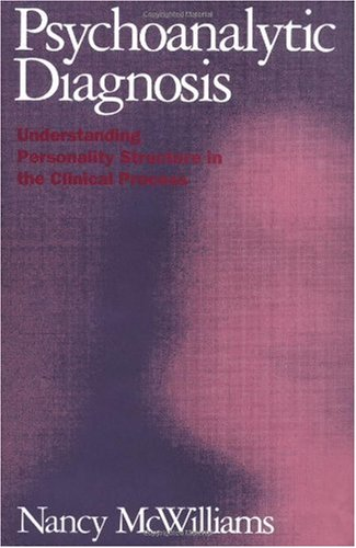 Psychoanalytic Diagnosis Understanding Personality Structure in the Clinical Process  1994 edition cover