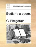 Bedlam : A Poem N/A 9781170614990 Front Cover