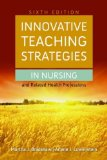 Innovative Teaching Strategies in Nursing and Related Health Professions  6th 2014 edition cover
