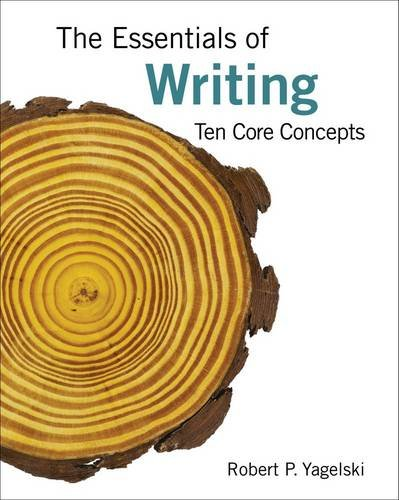 Essentials of Writing Ten Core Concepts  2015 edition cover