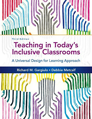 Teaching in Today's Inclusive Classrooms: A Universal Design for Learning Approach  2016 9781305500990 Front Cover