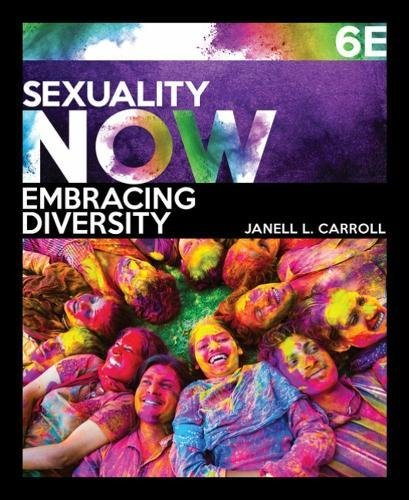 Sexuality Now: Embracing Diversity  2018 9781337404990 Front Cover