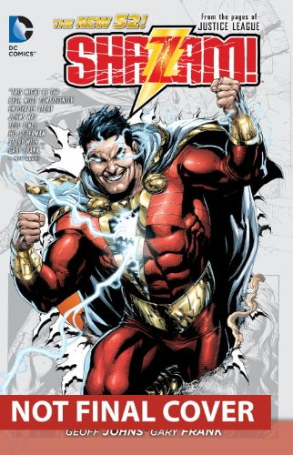 Shazam! Vol. 1 (the New 52) From the Pages of Justice League  2014 9781401246990 Front Cover