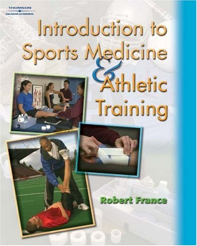 Introduction to Sports Medicine and Athletic Training   2004 9781401811990 Front Cover