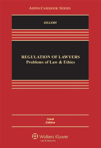Regulation of Lawyers Problems of Law and Ethics 9th 2012 (Revised) edition cover
