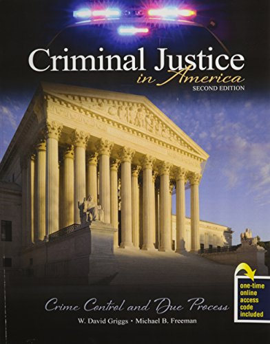 Criminal Justice in America Crime Control and Due Process 2nd (Revised) edition cover