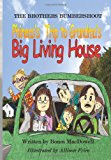 BROTHERS BUMBERSHOOT Phineas's Trip to Grandma's Big Living House  N/A 9781480245990 Front Cover