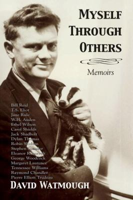 Myself Through Others Memoirs  2008 9781550027990 Front Cover