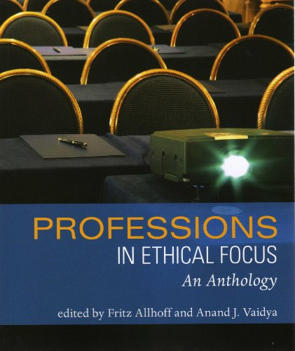 The Professions in Ethical Focus: An Anthology  2008 edition cover