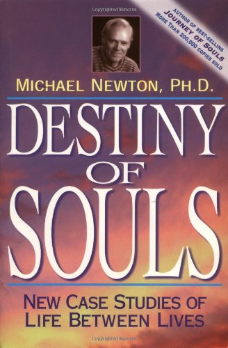 Destiny of Souls New Case Studies of Life Between Lives 2nd 2000 edition cover