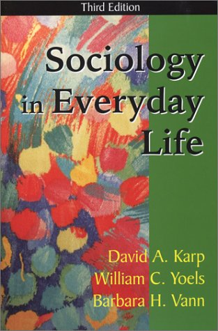 Sociology in Everyday Life  3rd 2004 edition cover