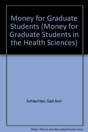 Money for Graduate Students in the Health Sciences, 2009-2011:  2009 edition cover