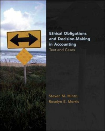 Ethical Obligations and Decision Making in Accounting Text and Cases  2008 edition cover