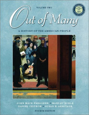 Out of Many A History of the American People 4th 2003 9780130977991 Front Cover