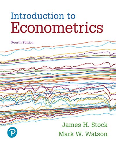 Introduction to Econometrics:   2018 9780134461991 Front Cover