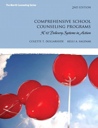 Comprehensive School Counseling Programs K-12 Delivery Systems in Action 2nd 2012 (Revised) edition cover