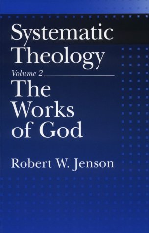 Systematic Theology The Works of God  2001 edition cover