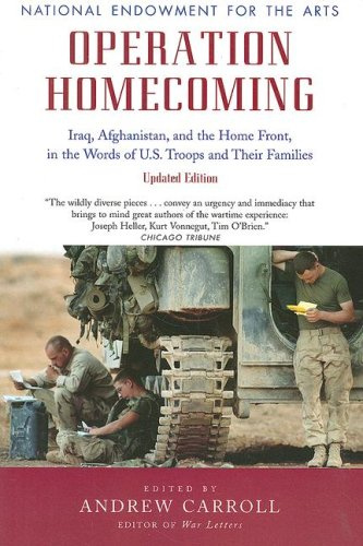 Operation Homecoming Iraq, Afghanistan, and the Home Front, in the Words of U. S. Troops and Their Families  2008 (Revised) edition cover