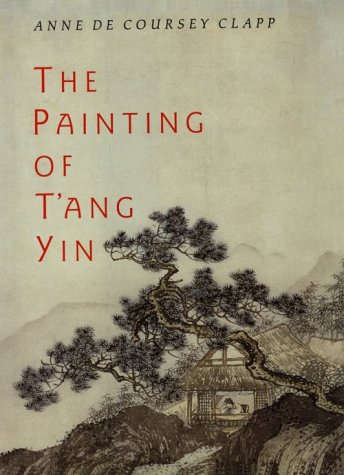 Painting of T'ang Yin   1991 9780226106991 Front Cover