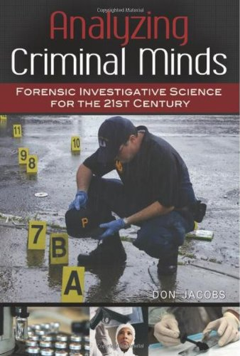 Analyzing Criminal Minds Forensic Investigative Science for the 21st Century  2011 edition cover