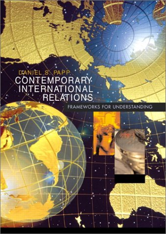 Contemporary International Relations Frameworks for Understanding 6th 2002 (Revised) edition cover