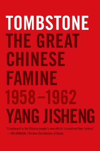 Tombstone The Great Chinese Famine, 1958-1962 N/A edition cover