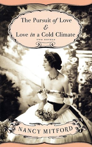 Pursuit of Love and Love in a Cold Climate Two Novels Reprint  edition cover
