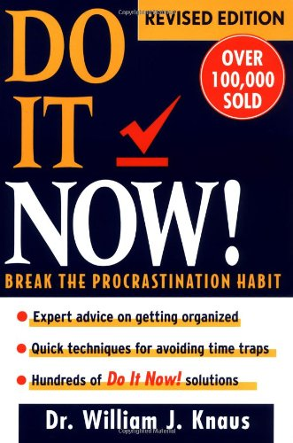 Do It Now! Break the Procrastination Habit 2nd 1997 (Revised) edition cover