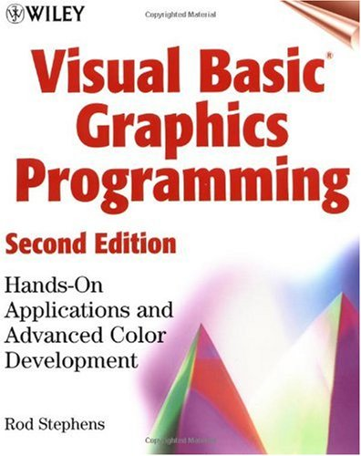Visual Basic� Graphics Programming Hands-On Applications and Advanced Color Development 2nd 2000 (Revised) edition cover