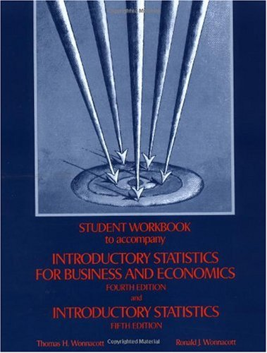 Introductory Statistics for Business and Economics, Workbook  4th 1990 edition cover