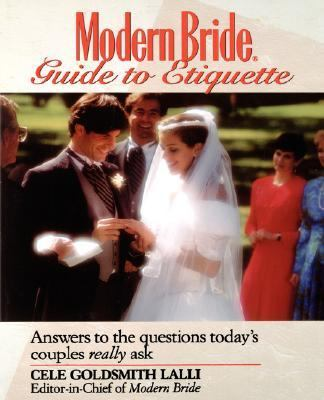 Modern Bride Guide to Etiquette Answers to the Questions Today's Couples Really Ask  1993 9780471582991 Front Cover