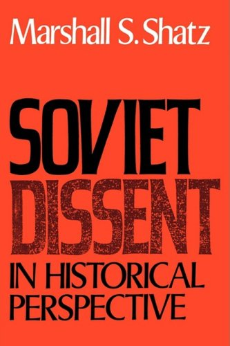 Soviet Dissent in Historical Perspective   2009 edition cover
