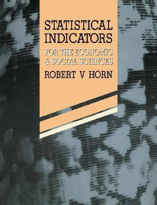 Statistical Indicators For the Economic and Social Sciences  1993 9780521423991 Front Cover