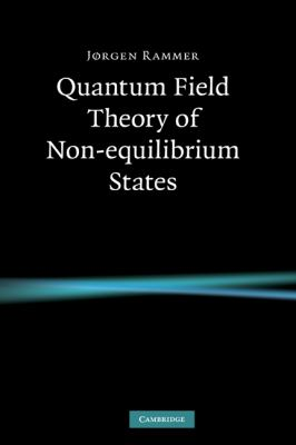 Quantum Field Theory of Non-Equilibrium States   2007 9780521874991 Front Cover