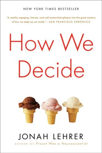 How We Decide   2010 9780547247991 Front Cover