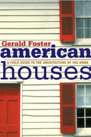 American Houses A Field Guide to the Architecture of the Home  2004 edition cover