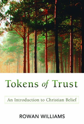 Tokens of Trust An Introduction to Christian Belief  2007 edition cover