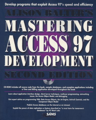 Alison Balter's Mastering Access 97 Development Premier Edition 2nd 1997 9780672309991 Front Cover