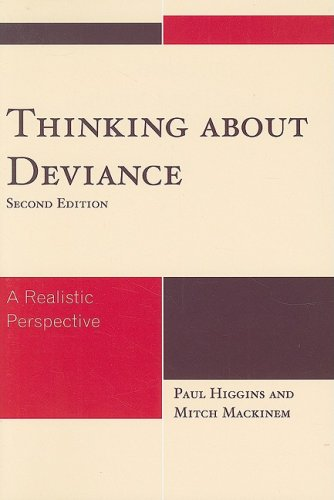Thinking about Deviance A Realistic Perspective 2nd 2008 edition cover