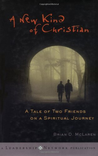 New Kind of Christian A Tale of Two Friends on a Spiritual Journey  2001 edition cover