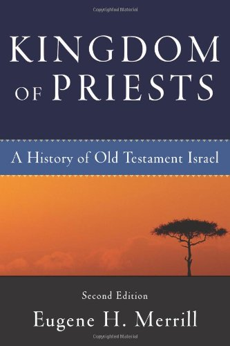 Kingdom of Priests A History of Old Testament Israel 2nd 2008 edition cover
