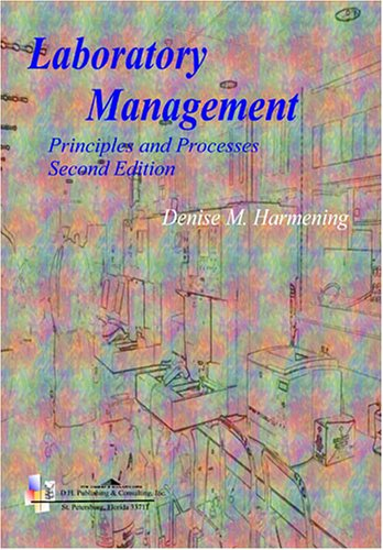 Laboratory Management Principles and Processes 2nd 2007 (Revised) edition cover