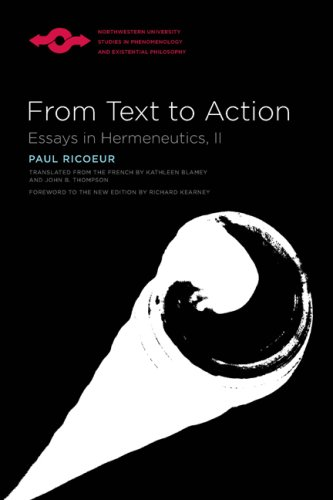 From Text to Action Essays in Hermeneutics, II  2007 edition cover