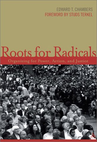 Roots for Radicals Organizing for Power, Action, and Justice  2003 edition cover